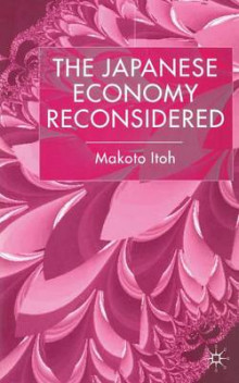 The Japanese Economy Reconsidered av M. Itoh (Heftet)