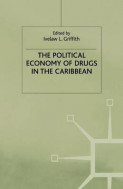 The Political Economy of Drugs in the Caribbean 2000