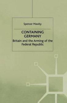 Containing Germany av Spencer Mawby (Heftet)