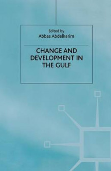Change and Development in the Gulf (Heftet)
