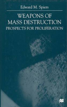 Weapons of Mass Destruction 2000 av Edward M. Spiers (Heftet)