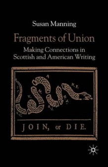Fragments of Union 2002 av S. Manning (Heftet)