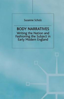 Body Narratives av Susanne Scholz (Heftet)