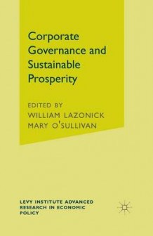 Corporate Governance and Sustainable Prosperity (Heftet)