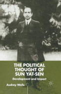 The Political Thought of Sun Yat-Sen 2001