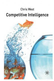 Competitive Intelligence av C. West (Heftet)