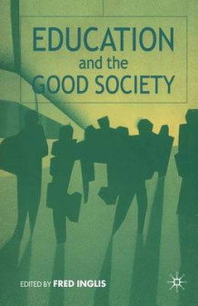 Education and the Good Society (Heftet)
