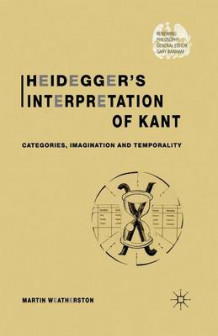 Heidegger's Interpretation of Kant 2002 av Martin Weatherston (Heftet)