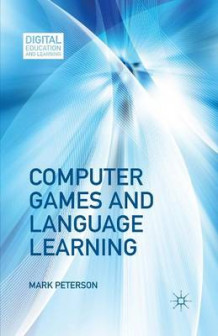 Computer Games and Language Learning 2013 av M. Peterson (Heftet)