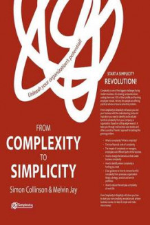 From Complexity to Simplicity 2012 av Simon Collinson og M. Jay (Heftet)