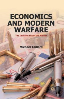 Economics and Modern Warfare 2012 av Michael Taillard (Heftet)