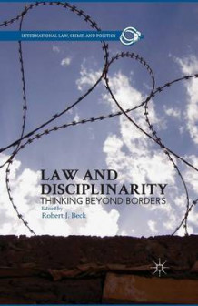 Law and Disciplinarity 2013 av R. Beck (Heftet)
