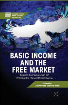 Basic Income and the Free Market 2013 (Heftet)