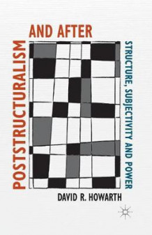 Poststructuralism and After av D. Howarth (Heftet)