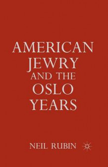 American Jewry and the Oslo Years av Nancy Rubin (Heftet)