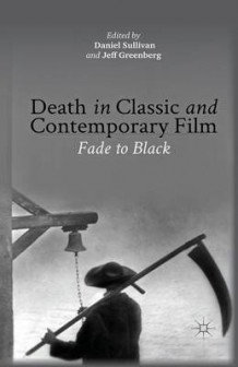 Death in Classic and Contemporary Film 2013 (Heftet)