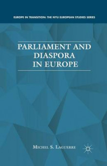 Parliament and Diaspora in Europe av M. Laguerre (Heftet)