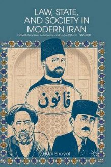 Law, State, and Society in Modern Iran av Hadi Enayat (Heftet)