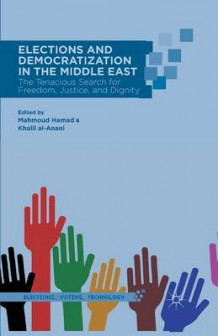 Elections and Democratization in the Middle East 2014 (Heftet)