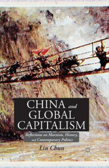 China and Global Capitalism av Lin Chun (Heftet)