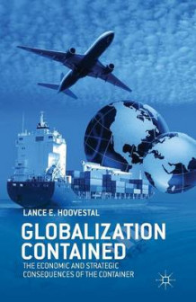 Globalization Contained 2013 av L Hoovestal (Heftet)