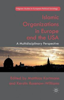 Islamic Organizations in Europe and the USA (Heftet)