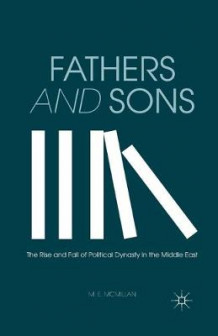 Fathers and Sons 2013 av M. McMillan (Heftet)