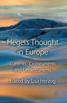 Hegel's Thought in Europe (Heftet)