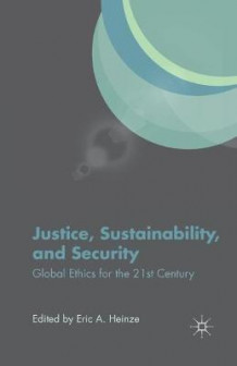 Justice, Sustainability, and Security 2013 (Heftet)
