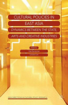 Cultural Policies in East Asia (Heftet)