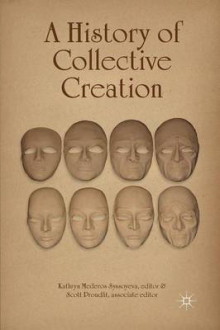 A History of Collective Creation av Kathryn Mederos Syssoyeva (Heftet)