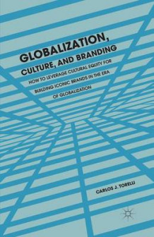 Globalization, Culture, and Branding 2013 av Carlos J. Torelli (Heftet)