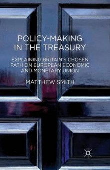 Policy-Making in the Treasury av M. Smith (Heftet)