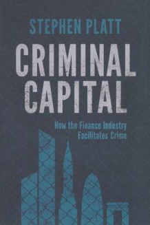 Criminal Capital 2015 av S. Platt (Heftet)