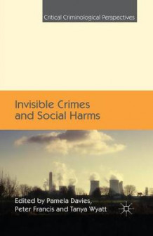 Invisible Crimes and Social Harms 2014 (Heftet)