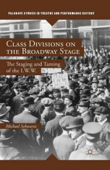 Class Divisions on the Broadway Stage 2014 av M. Schwartz (Heftet)