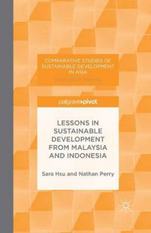 Lessons in Sustainable Development from Malaysia and Indonesia 2014 av N. Perry og Sara Hsu (Heftet)