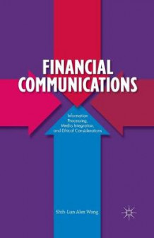 Financial Communications 2013 av Shih-Lun Alex Wang (Heftet)