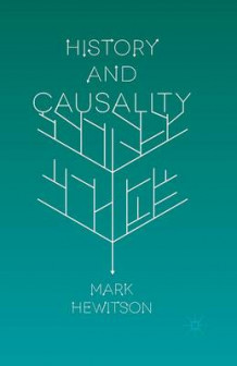 History and Causality 2015 av Mark Hewitson (Heftet)