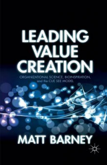Leading Value Creation av Matt Barney (Heftet)