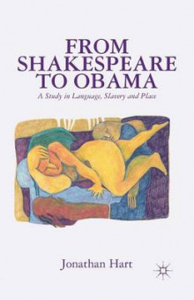 From Shakespeare to Obama av J. Hart (Heftet)