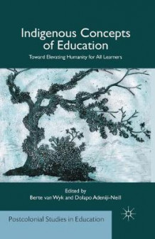 Indigenous Concepts of Education 2014 (Heftet)