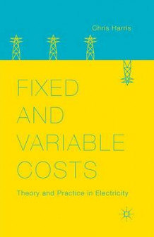 Fixed and Variable Costs 2014 av Chris Harris (Heftet)