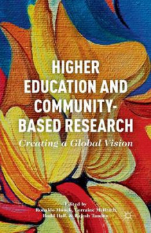 Higher Education and Community-Based Research (Heftet)