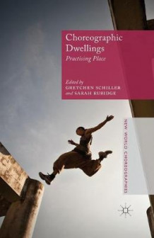 Choreographic Dwellings 2014 (Heftet)