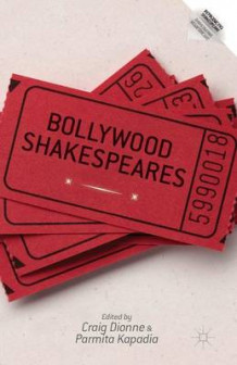 Bollywood Shakespeares 2014 (Heftet)