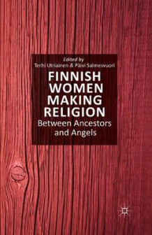 Finnish Women Making Religion (Heftet)