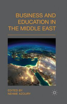 Business and Education in the Middle East 2014 (Heftet)