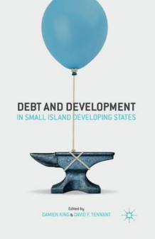 Debt and Development in Small Island Developing States 2014 (Heftet)