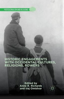 Historic Engagements with Occidental Cultures, Religions, Powers 2014 (Heftet)